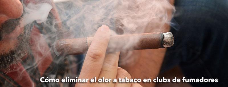 Eliminar el olor a tabaco en clubs de fumadores